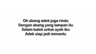 Lagu Adek Juga Rindu (Lirik) Full Version - Balasan Adek Berjilbab Ungu