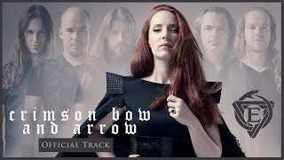 Video EPICA - Crimson Bow and Arrow (OFFICIAL TRACK) download MP3, 3GP, MP4, WEBM, AVI, FLV Oktober 2018