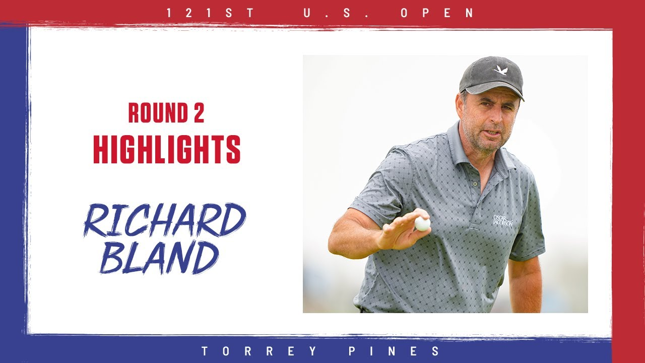 U.S. Open 2021: Richard Bland, 48, leads on Day 2 at Torrey Pines