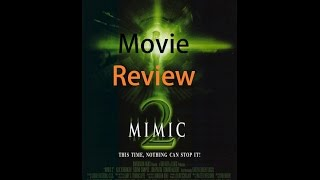 Mimic 2 Movie Review