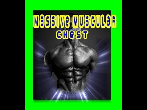 Massive Muscular Chest Frequency - NATURAL SAFE Drug-free binaural beat