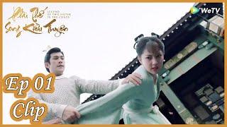 Clip | Phù Thế Song Kiều Truyện - Tập 01(Vietsub) | Bom Tấn Ngôn Tình Cổ Trang 2020 | WeTV Vietnam