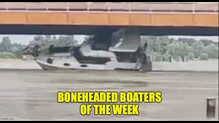 They Need Assistance!! | Boneheaded Boaters of the Week