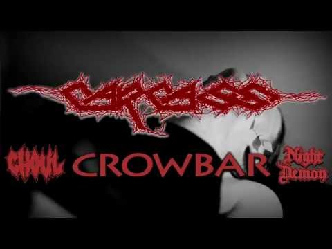 CARCASS - 2016 North American Tour with Crowbar, Ghoul, Night Demon