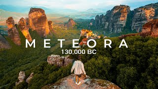 The Oldest Place on Earth | Meteora Greece