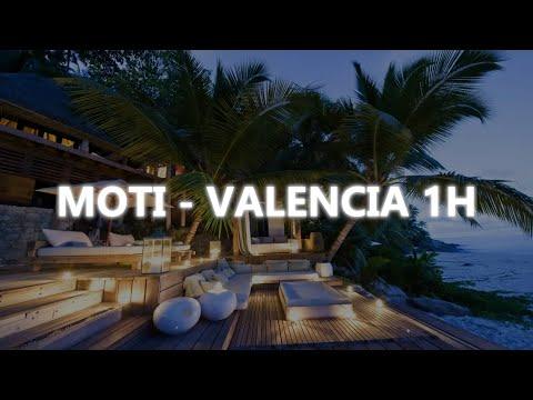 [♫] MOTi - Valencia (Original Mix) 1h [♫]