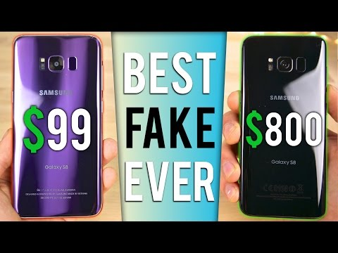 $99 Fake Samsung Galaxy S8 vs $800 Galaxy S8! New Version