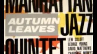 https://en.wikipedia.org/wiki/Manhattan_Jazz_Quintet.