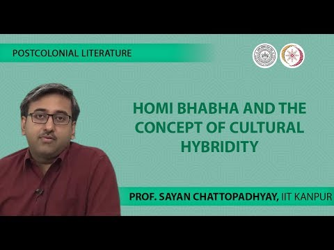Lecture 14 -Homi Bhabha and the concept of Cultural Hybridity