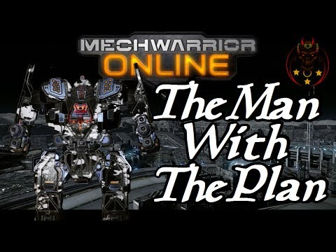 MWO: The Man With The Plan