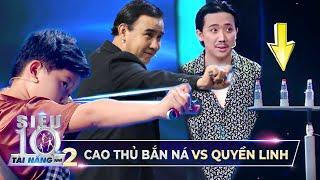 'CAO THỦ' bắn ná nhỏ tuổi khiến Trấn Thành, Hari Won 'TRẦM TRỒ' khi 'SOLO' với MC Quyền Linh