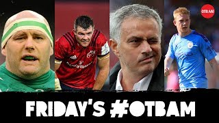 OTB AM | John Hayes, Champions Cup, Alan Quinlan, Mourinho speaks, Damien Delaney, Crappy Quiz |