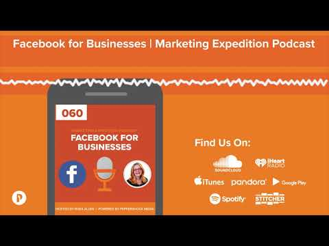 Facebook for Businesses | Marketing Expedition Podcast
