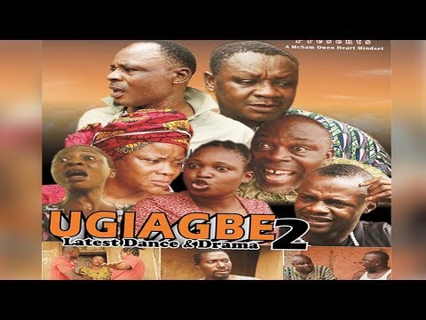 Ugiagbe Season 2 - Latest Benin Dance Drama 2017