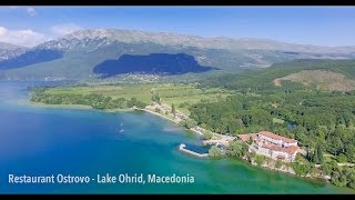 Restaurant Ostrovo - Lake Ohrid, Macedonia | Travel Video by www.2sstudio.mk