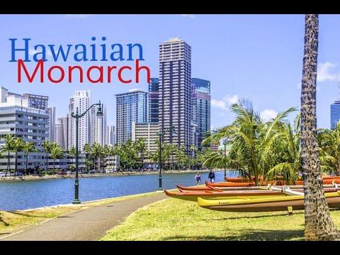 Hawaiian Monarch amenities