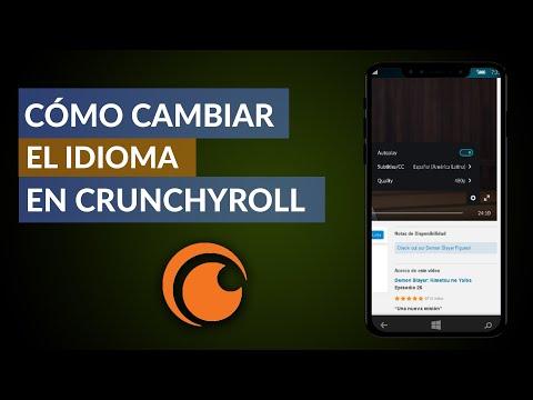 Cómo se Cambia el Idioma en Crunchyroll