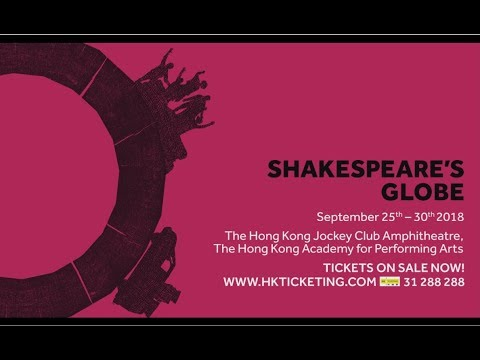 Hong Kong - Shakespeare's Globe 2018