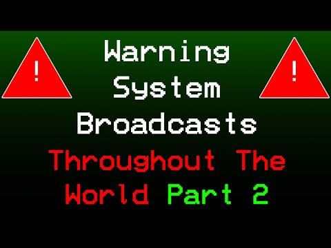 PART 2 Warning System Broadcasts (EAS) Throughout The World
