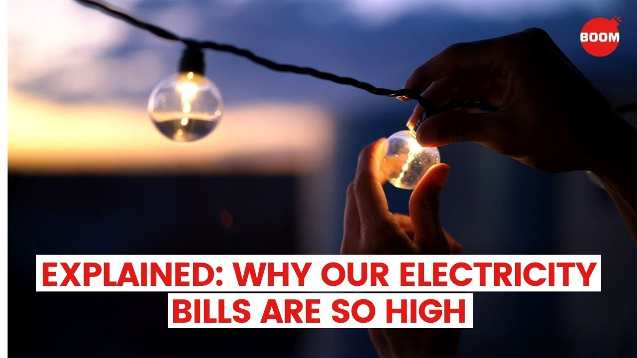 Explained: Why Are Our Electricity Bills So High? | Lockdown Effect or Incorrect Bill? | BOOM