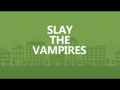 Save Big in 30 seconds a day: Slay the vampires.