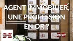 Complément d'enquête. Agent immobilier, une profession en or ? - 11 avril 2019 (France 2)