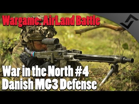Danish MG3 Defense - Wargame: AirLand Battle - War in the North #4 COOP Campaign
