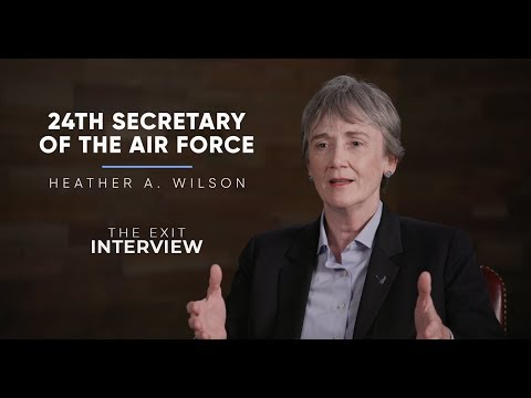24th Secretary of the Air Force Heather Wilson   The Exit Interview