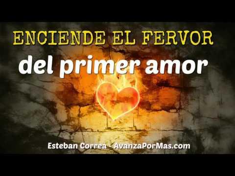 ENCIENDE EL FERVOR del Primer Amor por Jesús - MENSAJES CRISTIANOS DE PODER 261