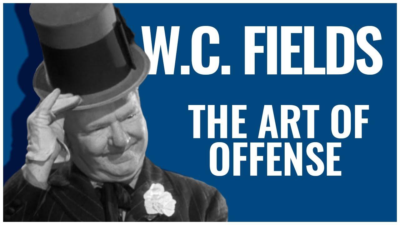 W.C. Fields   The Art of Offense   A Docu-Mini