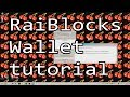 How To Use the RaiBlocks Wallet