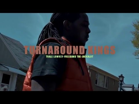 Turn Around Kings - Till The Feds Come (Official Video)|Shot By @JSwaqqGotHellyG
