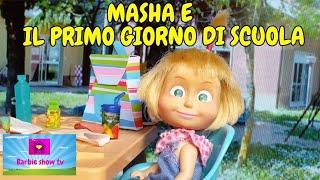 #BACK TO SCHOOL-(EP.22) MASHA E IL PRIMO GIORNO DI SCUOLA