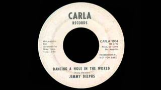 Jimmy Delphs - Dancing A Hole In The World