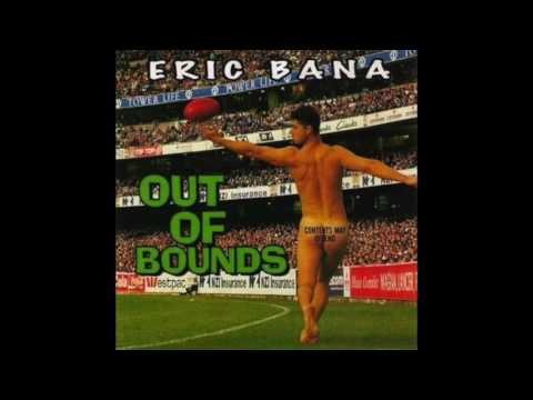 "Eric Bana – ""Out of Bounds"" (full album)"