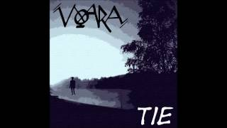 Voara - Tie