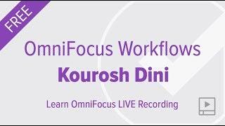 OmniFocus 3 Workflows with Kourosh Dini