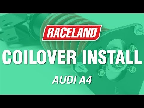 How To Install Raceland Audi A4 B7 Coilovers