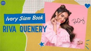 Riva Quenery answers the Ivory Slam Book!
