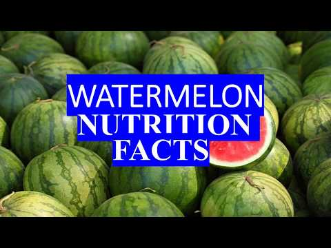 WATERMELON FRUIT NUTRITION FACTS AND HEALTH BENEFITS