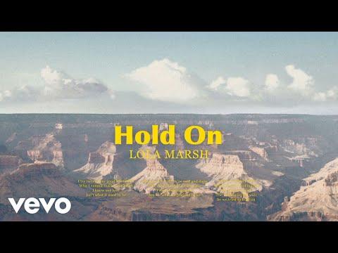 Lola Marsh - Hold On (Audio)