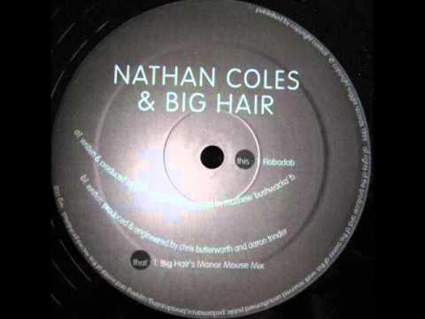 Nathan Coles & Big Hair - Flobadob