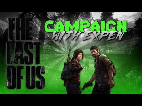 The Last of Us   Expens Adventure Begins Ep 1    [Ps4]