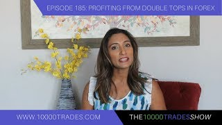 Episode 185: Profiting From Double Tops In Forex – Reversal Pattern – Trading Strategy