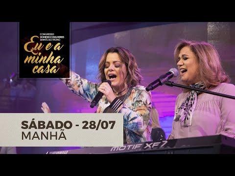 CONGRESSO HOMENS E MULHERES DIANTE DO TRONO - MANHÃ 28/07/18