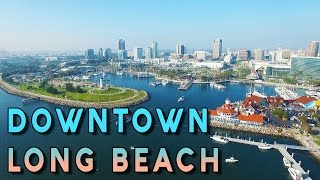 Amazing Aerial View of Downtown Long Beach - Phantom 3 Pro