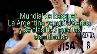 MUNDIAL DE BASQUET: GANO ARGENTINA A SERBIA