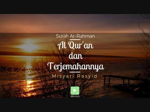 Surah 055 Ar-Rahman & Terjemahan Suara Bahasa Indonesia - Holy Qur'an with Indonesian Translation
