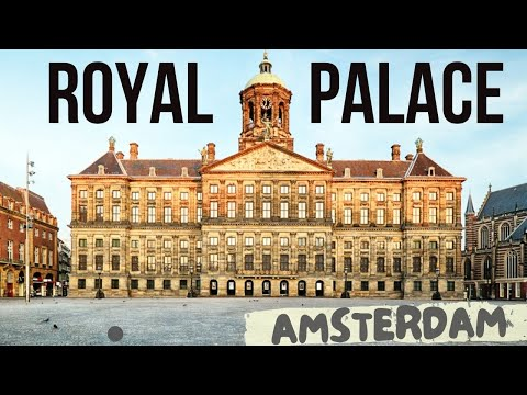 WHAT' INSIDE THE ROYAL PALACE AMSTERDAM (KONINKLIJK PALEIS MUSEUM AMSTERDAM) - DAM SQUARE