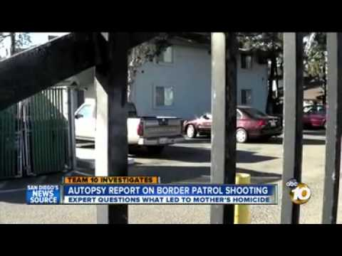 10 News - Full autopsy for woman shot by Border Patrol agent released